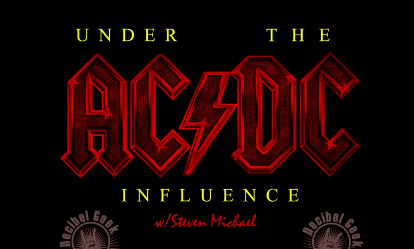 Decibel Geek Podcast episode 284 Under the AC/DC Influence